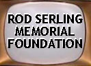 The Rod Serling Memorial Foundation